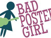 Bad Poster Girl